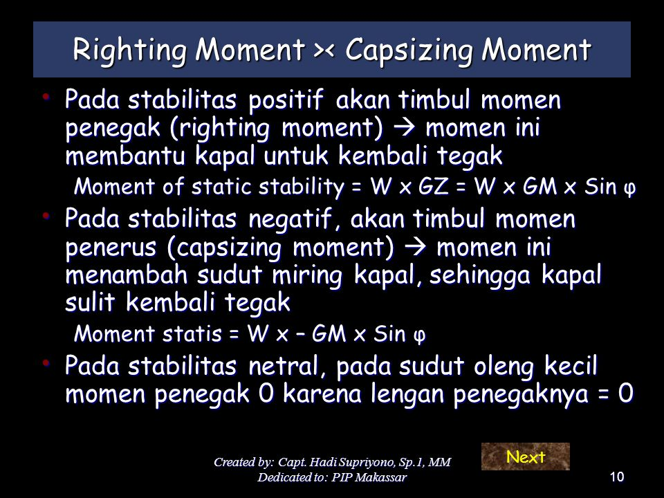 Righting Moment >< Capsizing Moment