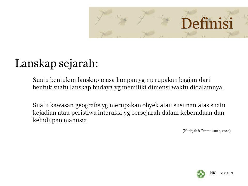 Definisi Lanskap sejarah:
