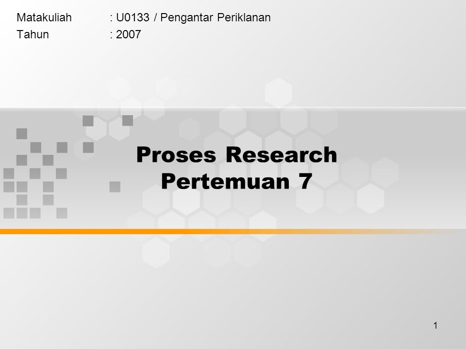 Proses Research Pertemuan 7