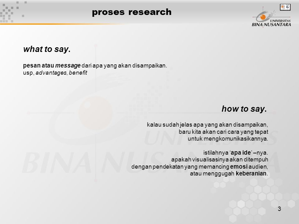 proses research what to say. how to say.