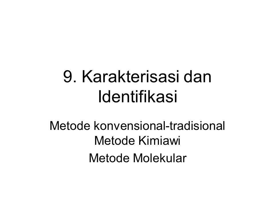 9. Karakterisasi dan Identifikasi