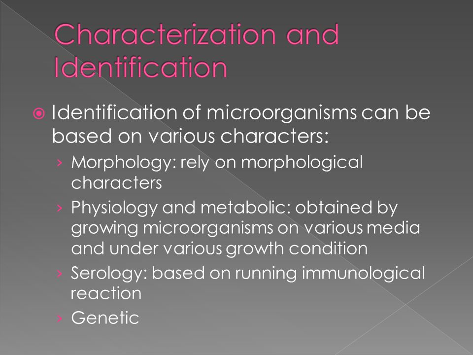 Characterization and Identification