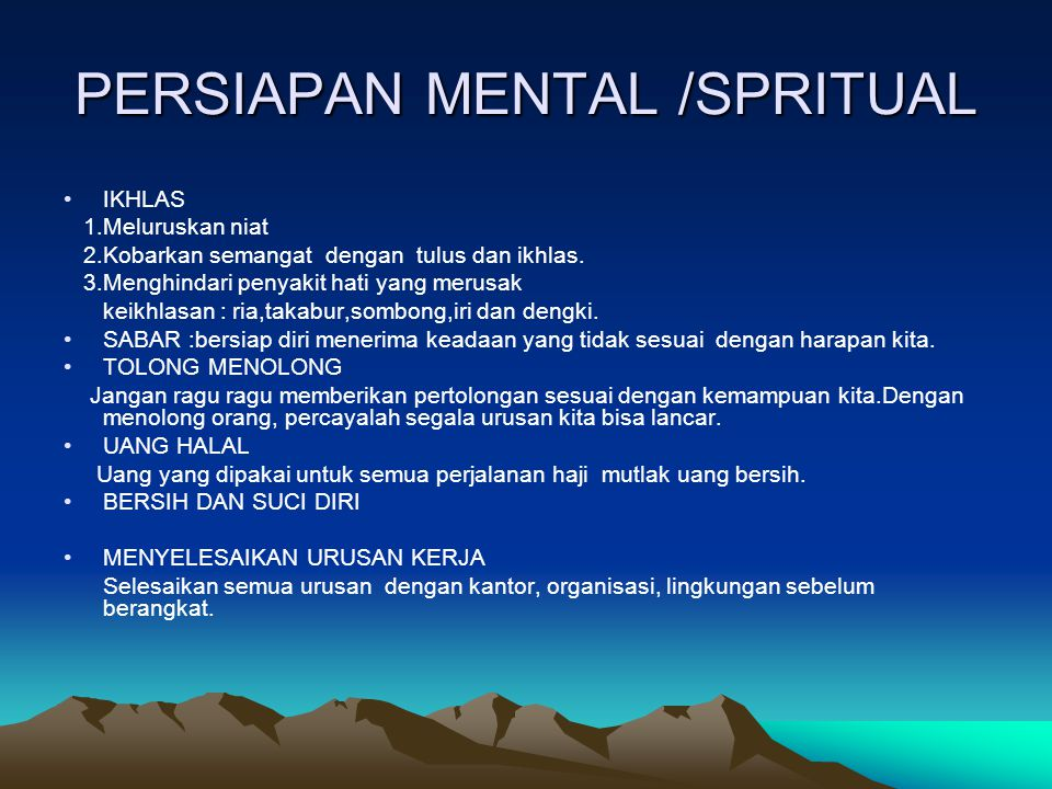 PERSIAPAN MENTAL /SPRITUAL