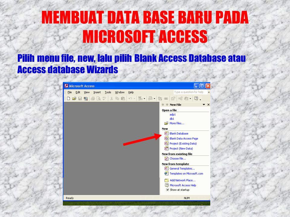 MEMBUAT DATA BASE BARU PADA MICROSOFT ACCESS