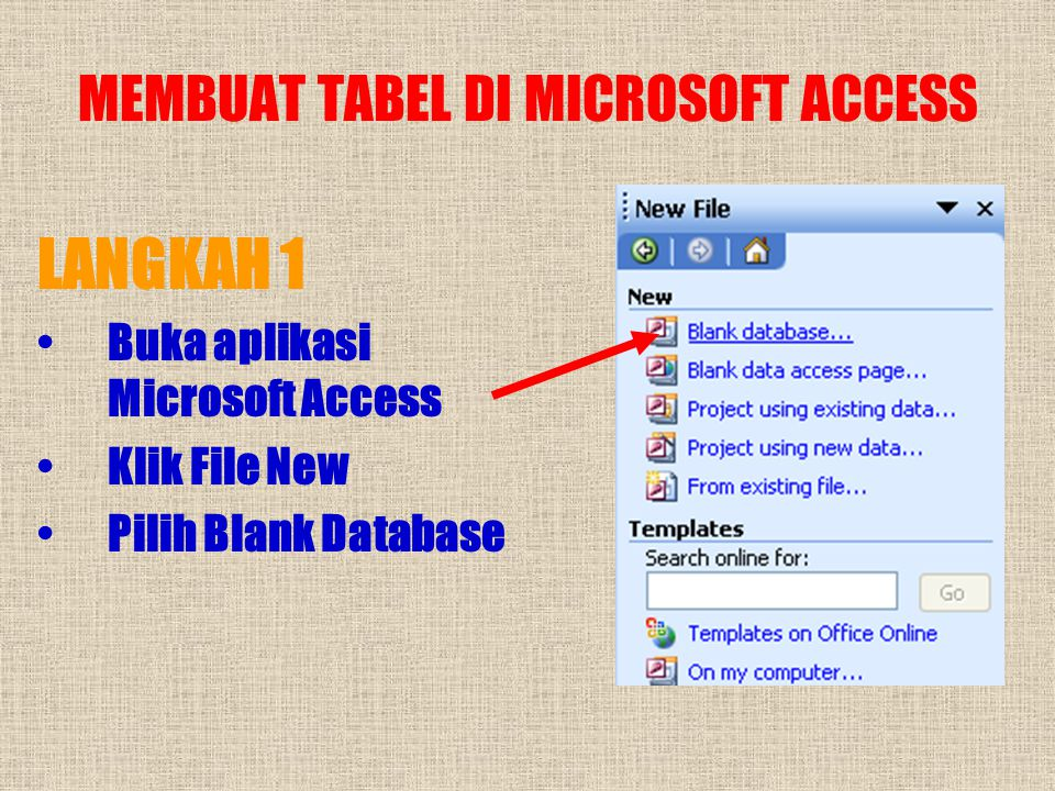 MEMBUAT TABEL DI MICROSOFT ACCESS