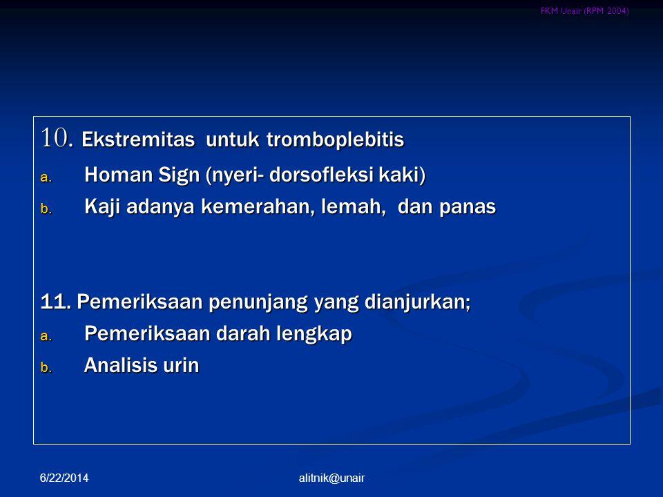 10. Ekstremitas untuk tromboplebitis