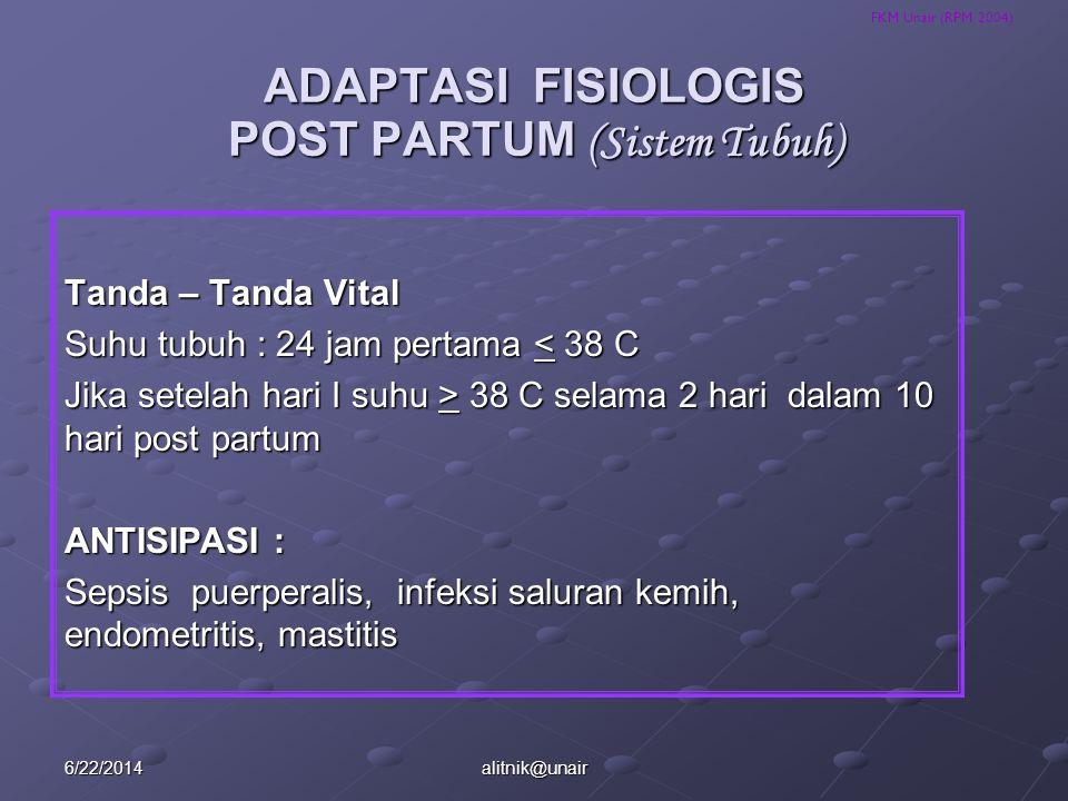 ADAPTASI FISIOLOGIS POST PARTUM (Sistem Tubuh)