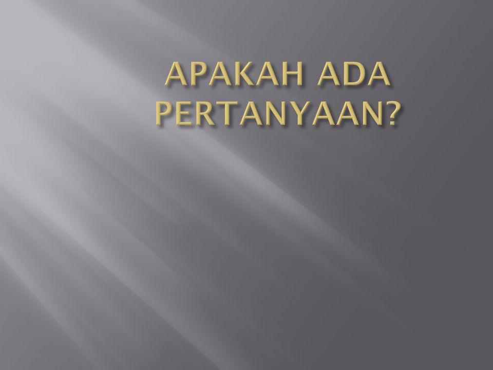 APAKAH ADA PERTANYAAN