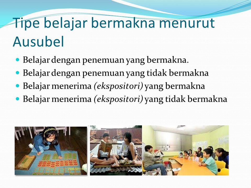 Tipe belajar bermakna menurut Ausubel