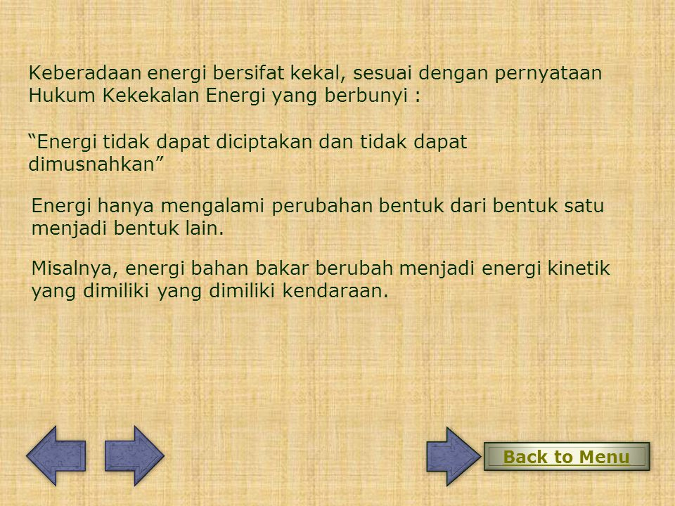 Energi tidak dapat diciptakan dan tidak dapat dimusnahkan