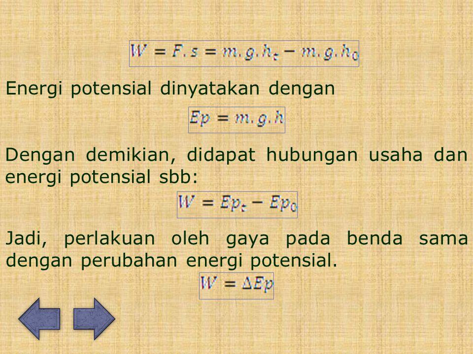 Energi potensial dinyatakan dengan