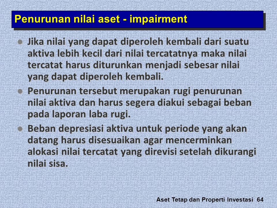 Penurunan nilai aset - impairment