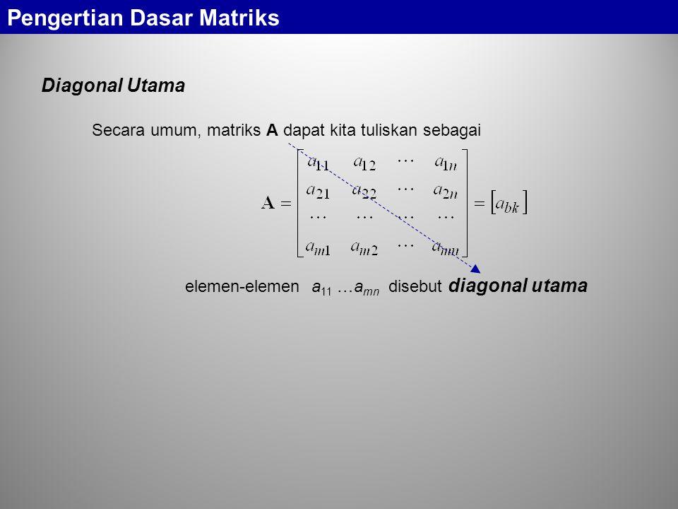 Pengertian Dasar Matriks