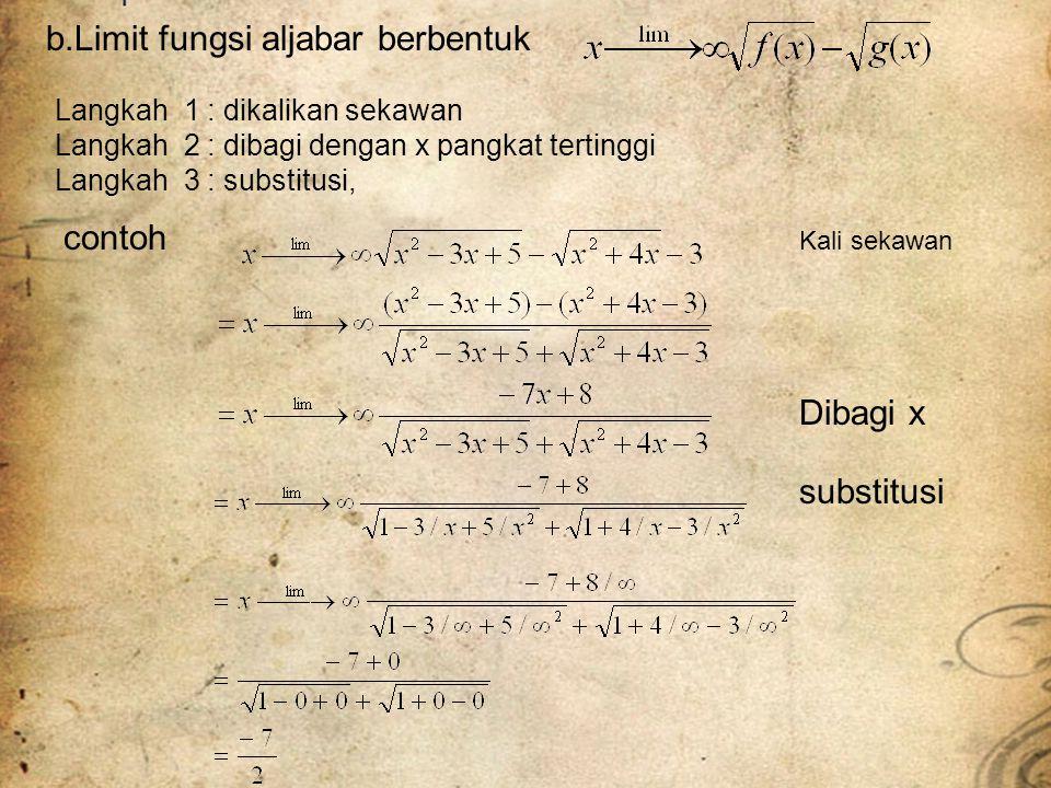 b.Limit fungsi aljabar berbentuk
