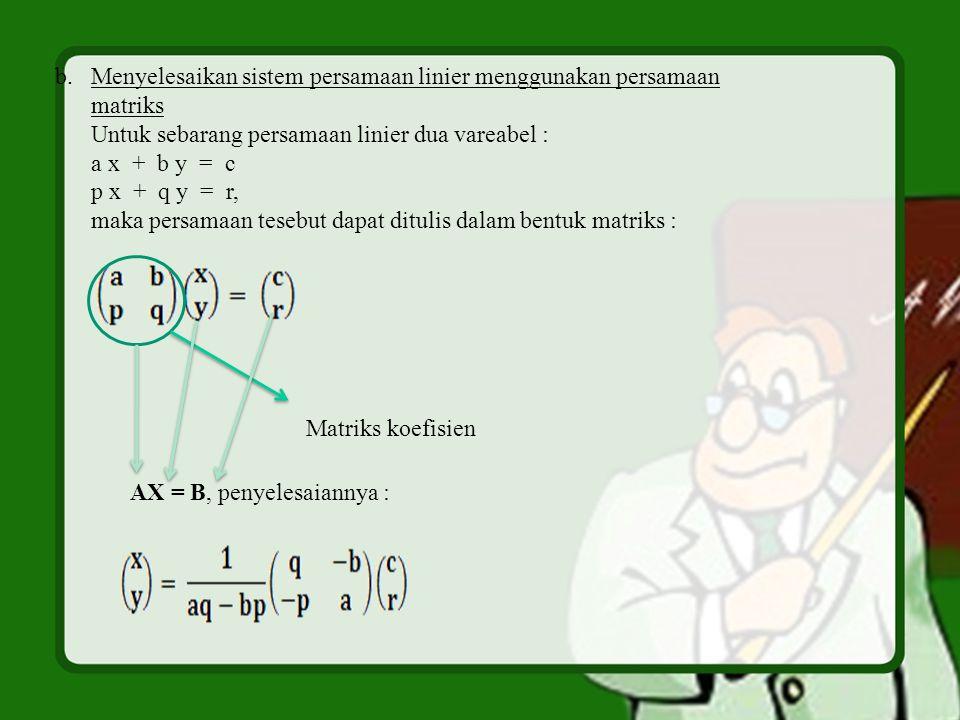 Menyelesaikan sistem persamaan linier menggunakan persamaan