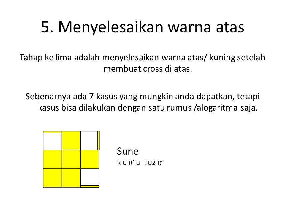 5. Menyelesaikan warna atas