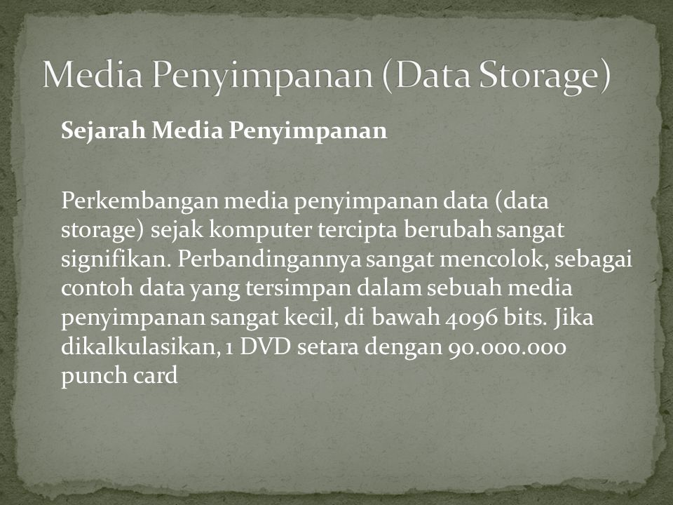 Media Penyimpanan (Data Storage)