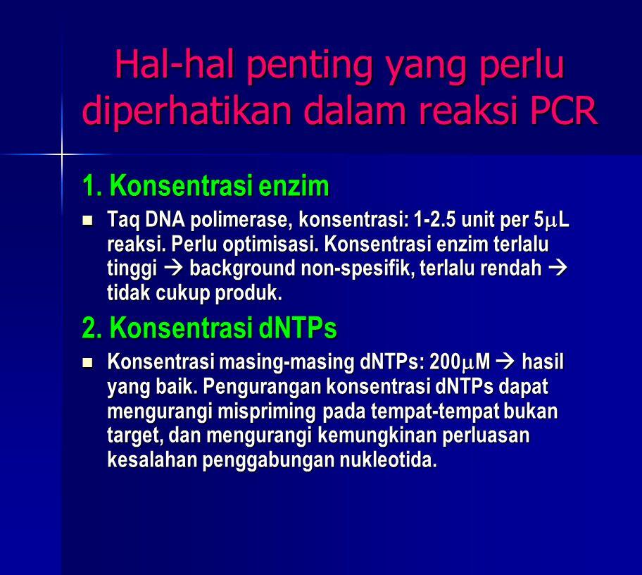 Hal-hal penting yang perlu diperhatikan dalam reaksi PCR