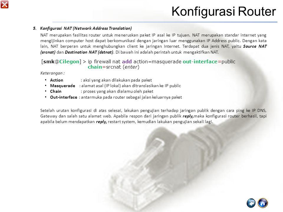Konfigurasi Router Konfigurasi NAT (Network Address Translation)