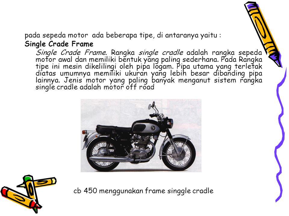 cb 450 menggunakan frame singgle cradle