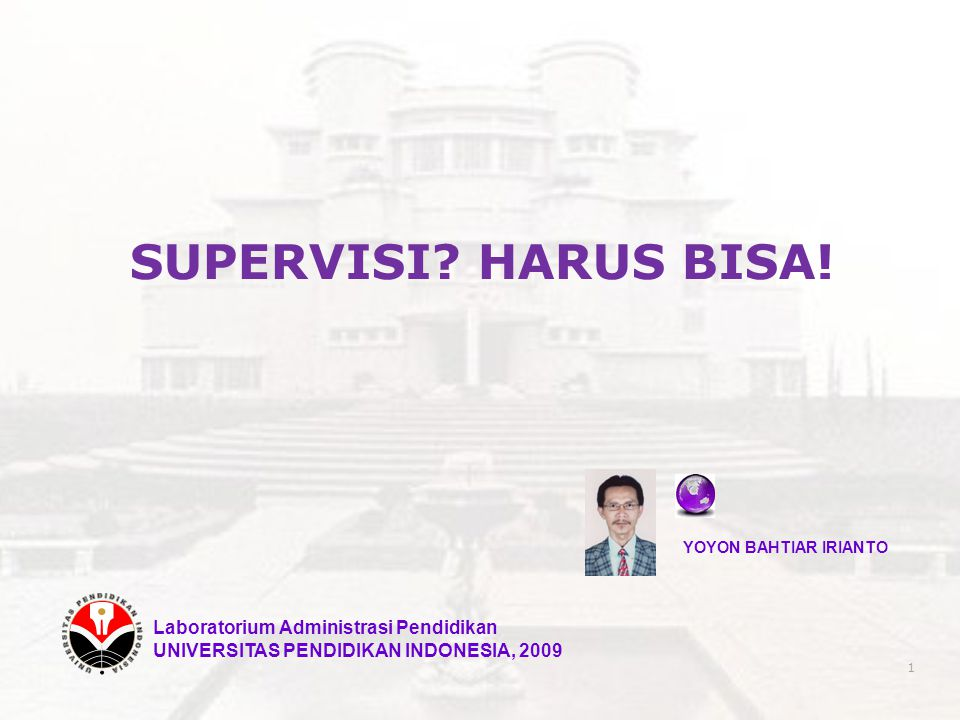 SUPERVISI HARUS BISA! Laboratorium Administrasi Pendidikan