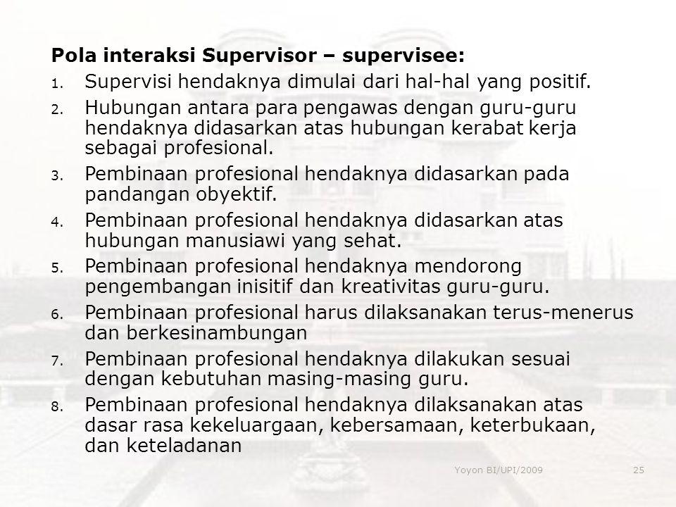 Pola interaksi Supervisor – supervisee: