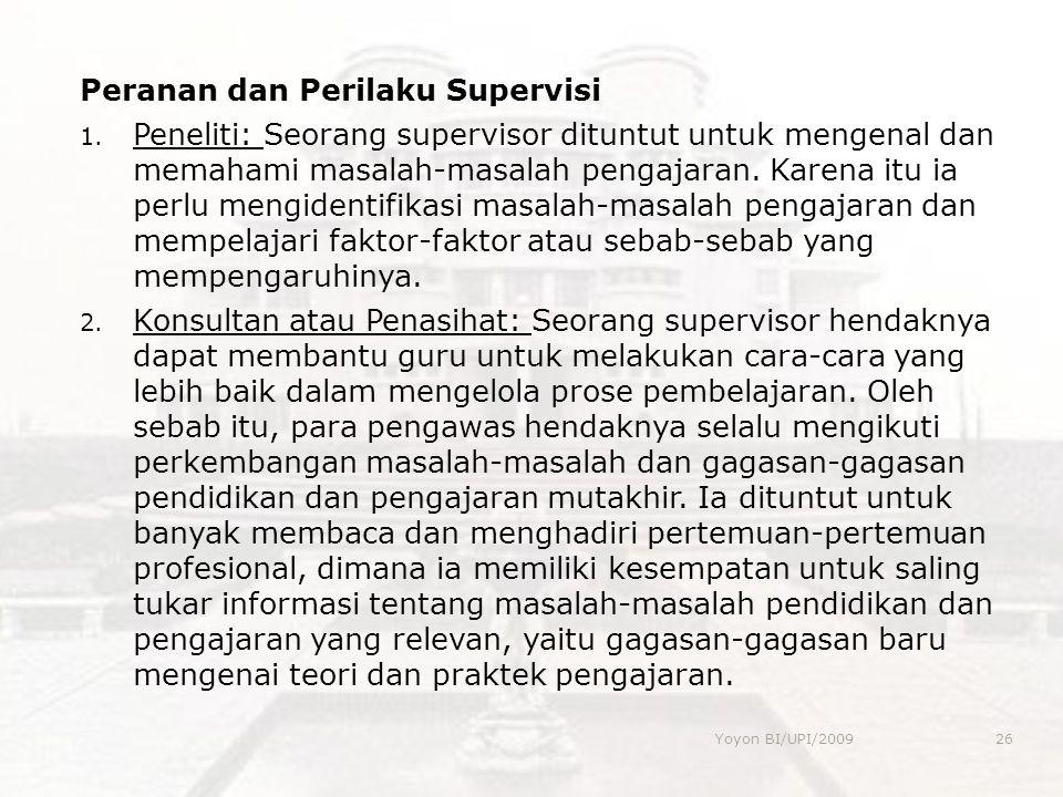 Peranan dan Perilaku Supervisi