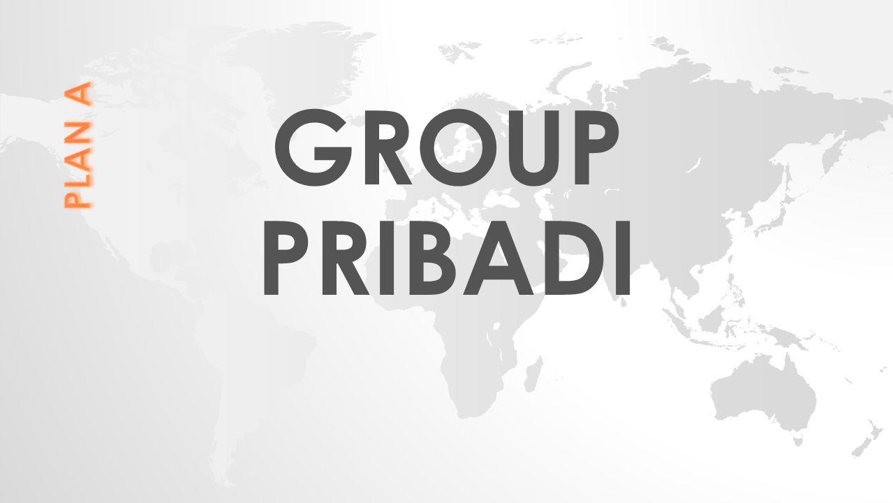 GROUP PRIBADI PLAN A