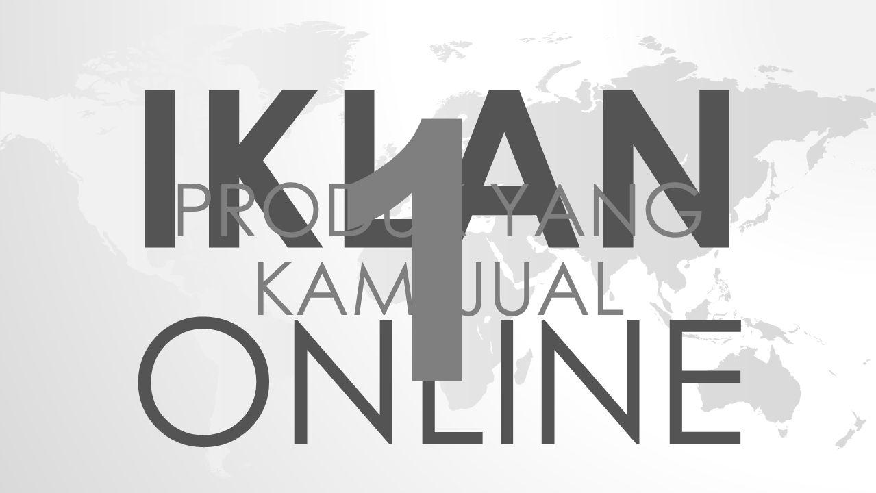 IKLAN ONLINE 1 PRODUK YANG KAMI JUAL