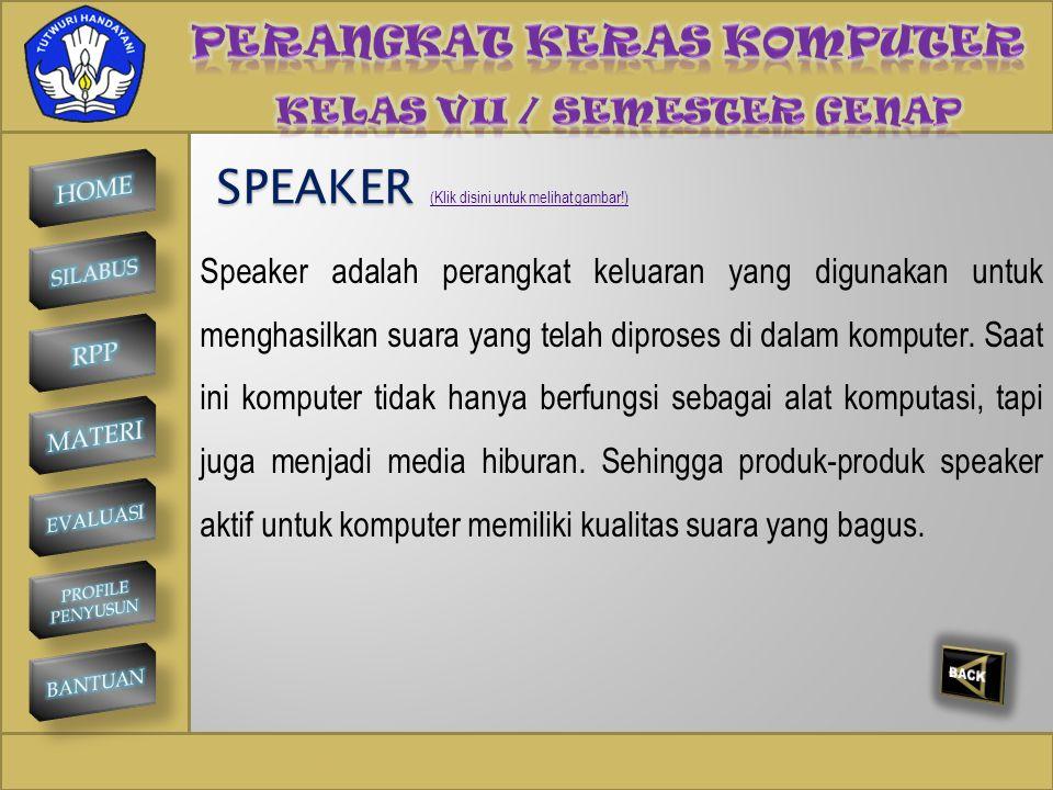 SPEAKER PERANGKAT KERAS KOMPUTER
