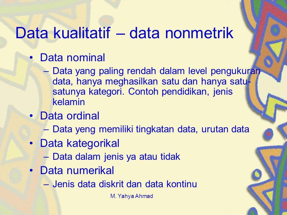 Data kualitatif – data nonmetrik
