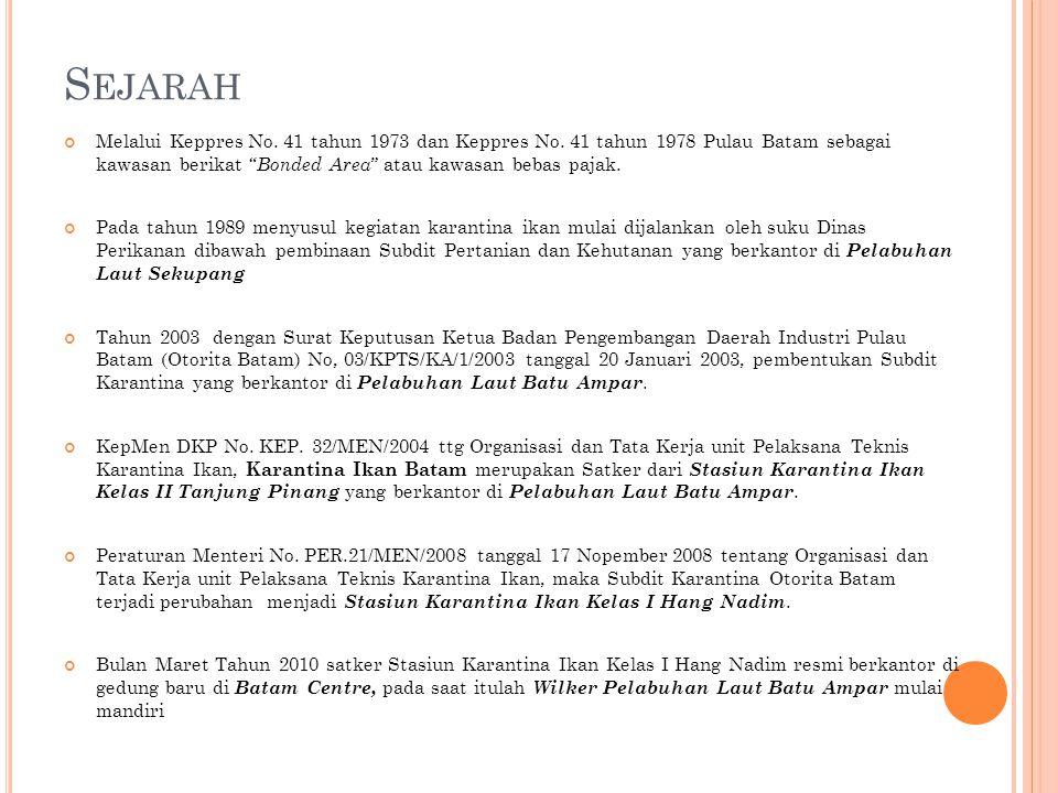 Sejarah Melalui Keppres No. 41 tahun 1973 dan Keppres No. 41 tahun 1978 Pulau Batam sebagai kawasan berikat Bonded Area atau kawasan bebas pajak.
