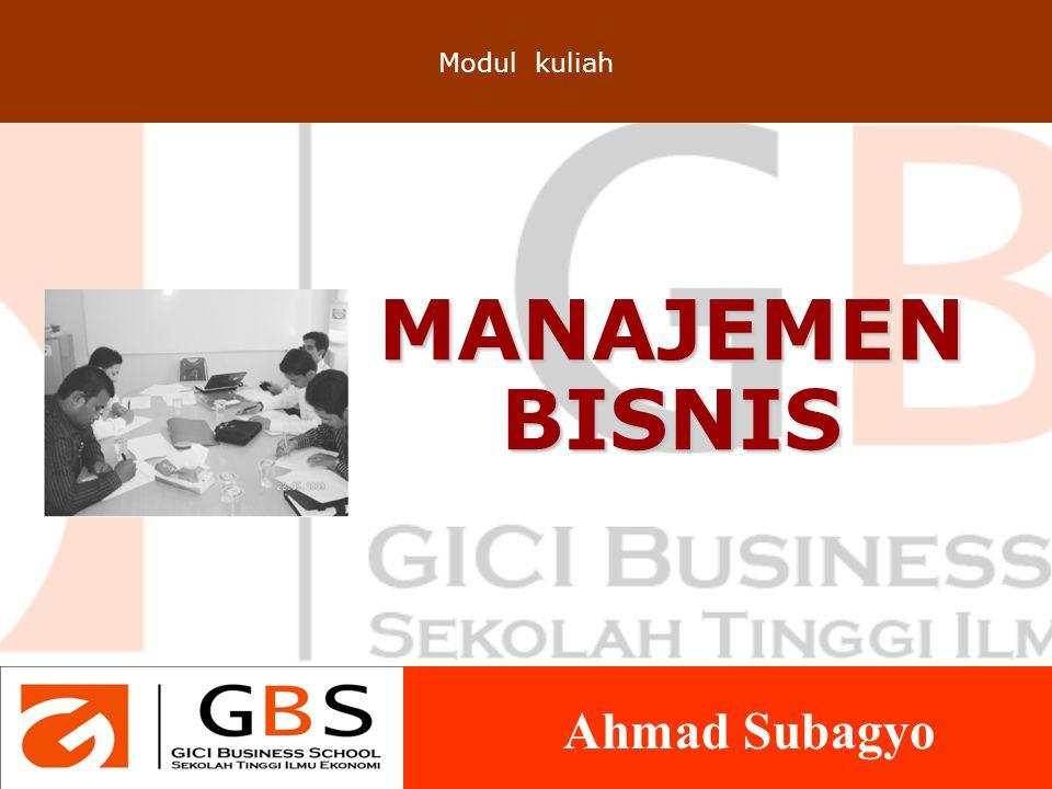 Modul kuliah MANAJEMEN BISNIS Ahmad Subagyo