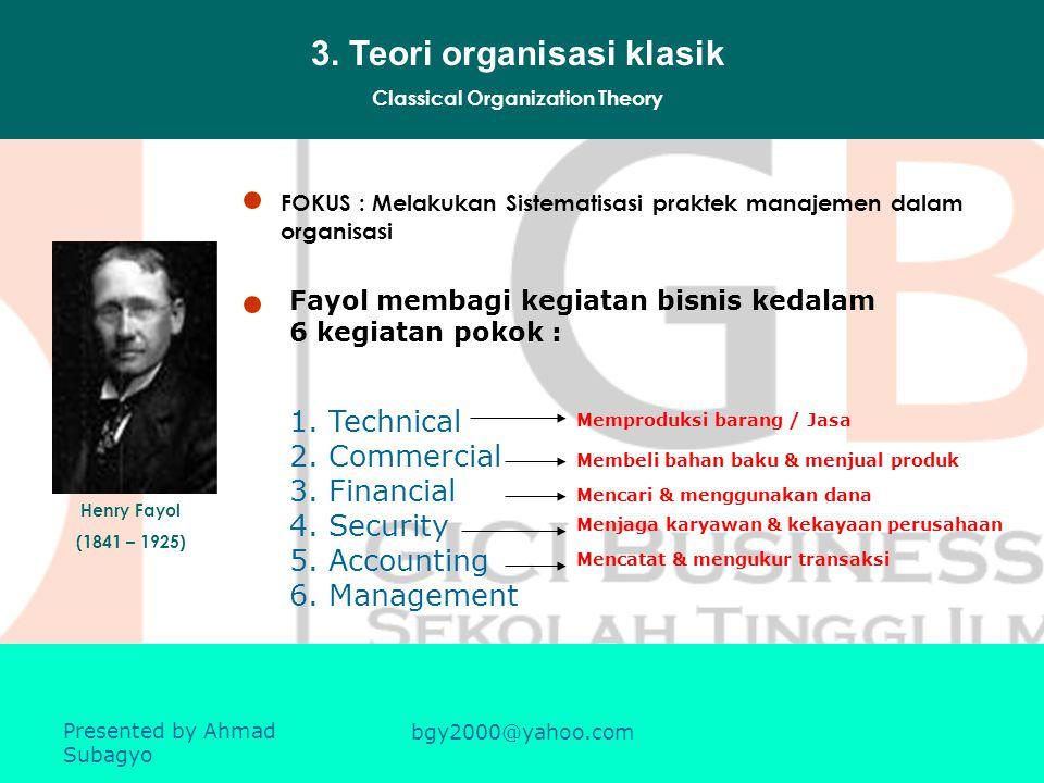 3. Teori organisasi klasik Classical Organization Theory