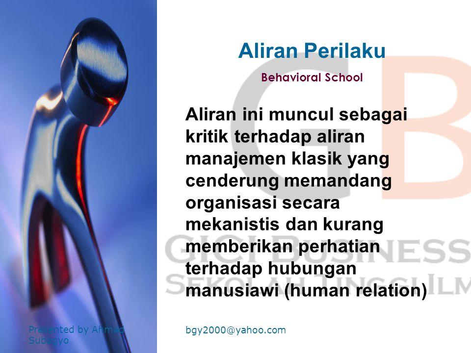 Aliran Perilaku Behavioral School.