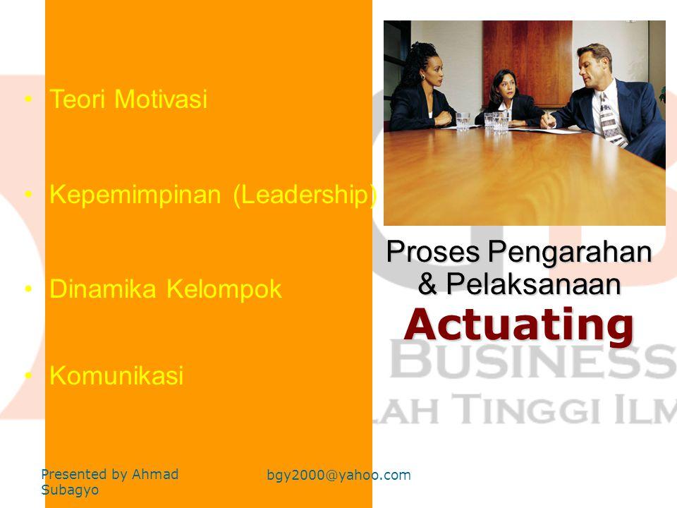 Proses Pengarahan & Pelaksanaan Actuating