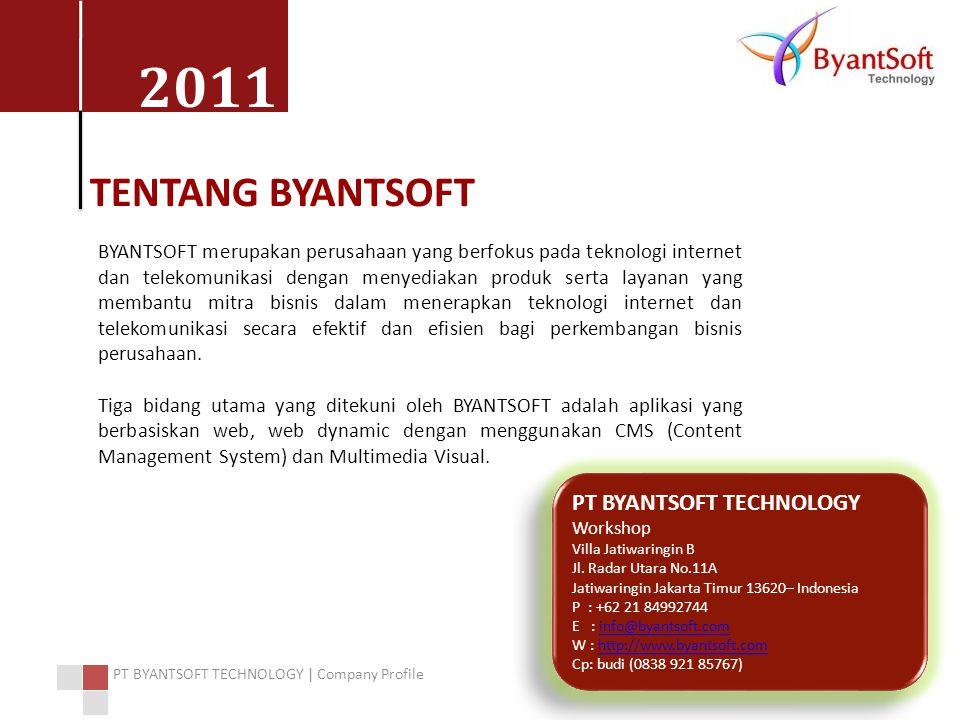 TENTANG BYANTSOFT PT BYANTSOFT TECHNOLOGY