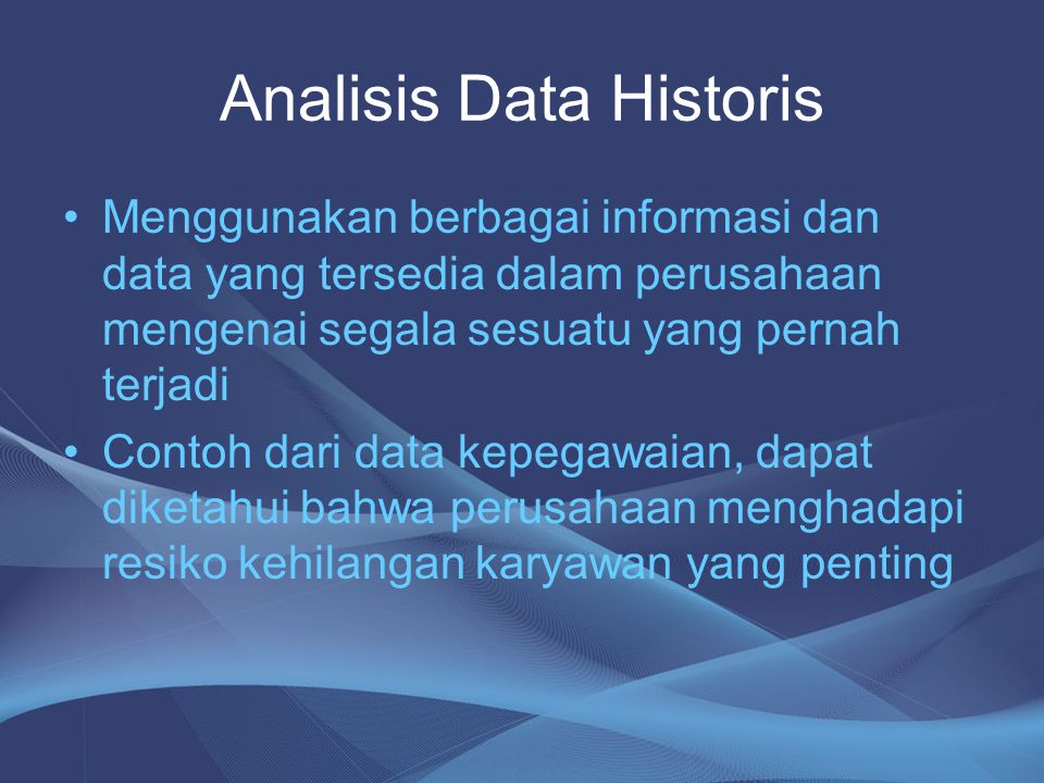 Analisis Data Historis