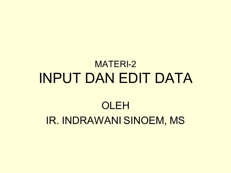 MATERI-2 INPUT DAN EDIT DATA
