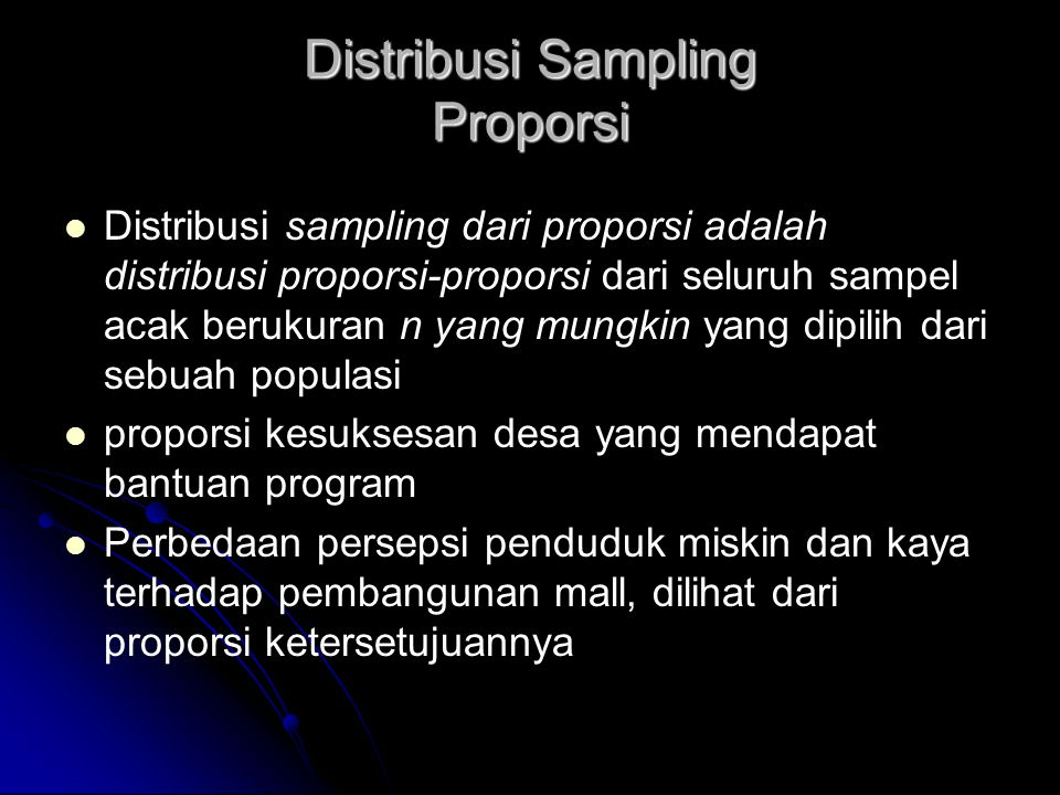 Distribusi Sampling Proporsi