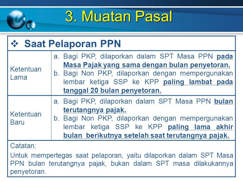 3. Muatan Pasal Saat Pelaporan PPN