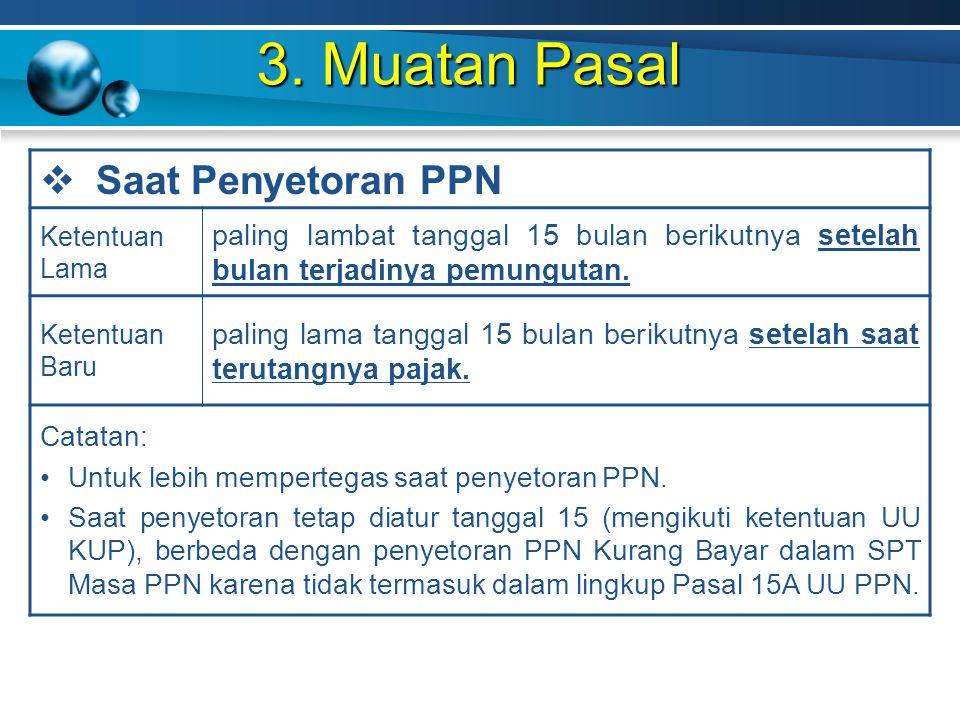 3. Muatan Pasal Saat Penyetoran PPN