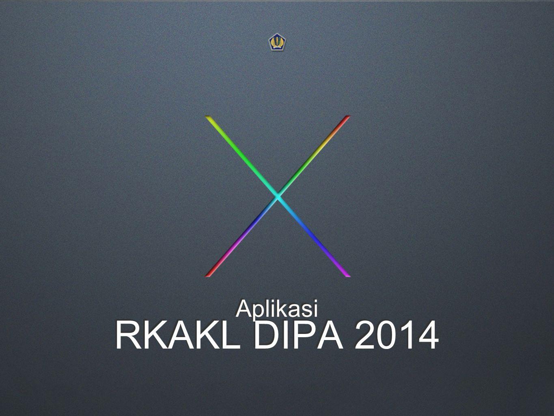 Aplikasi RKAKL DIPA 2014