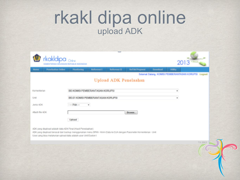 rkakl dipa online upload ADK
