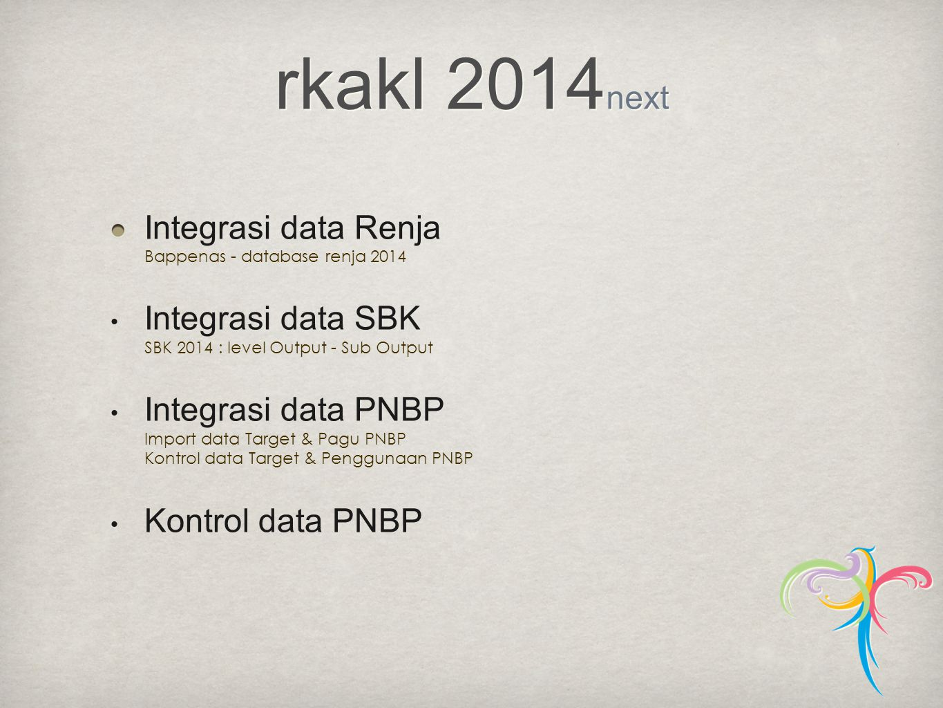 rkakl 2014next Integrasi data Renja Bappenas - database renja 2014