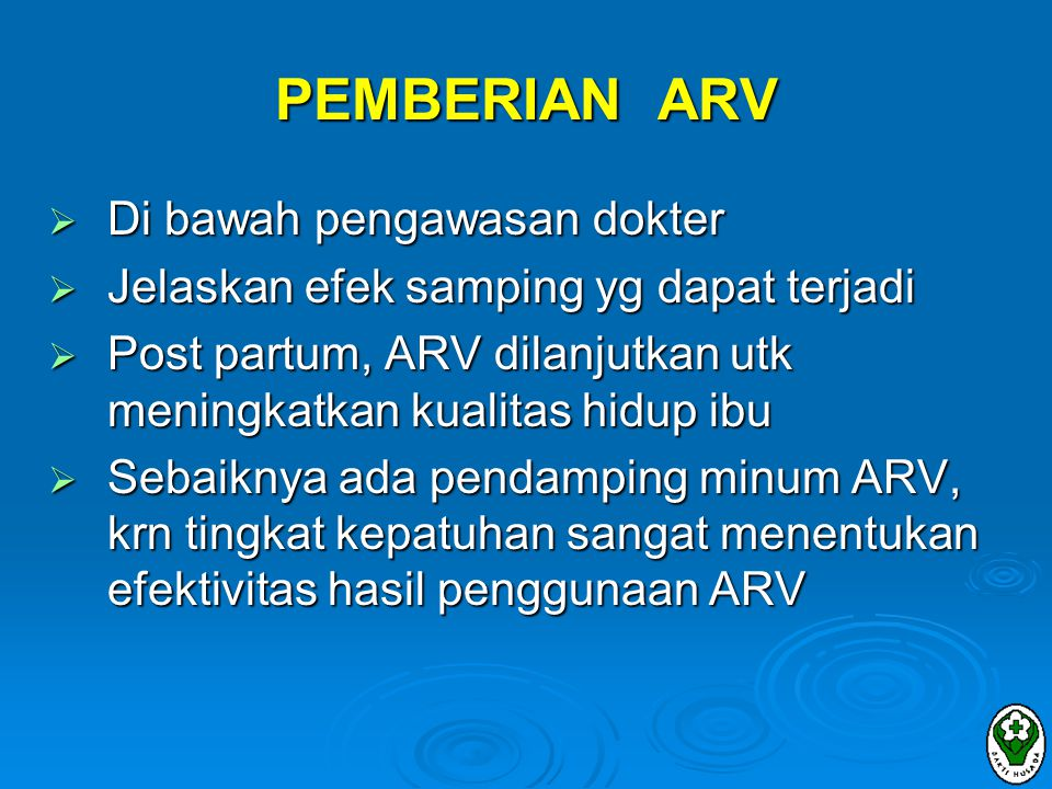 PEMBERIAN ARV Di bawah pengawasan dokter