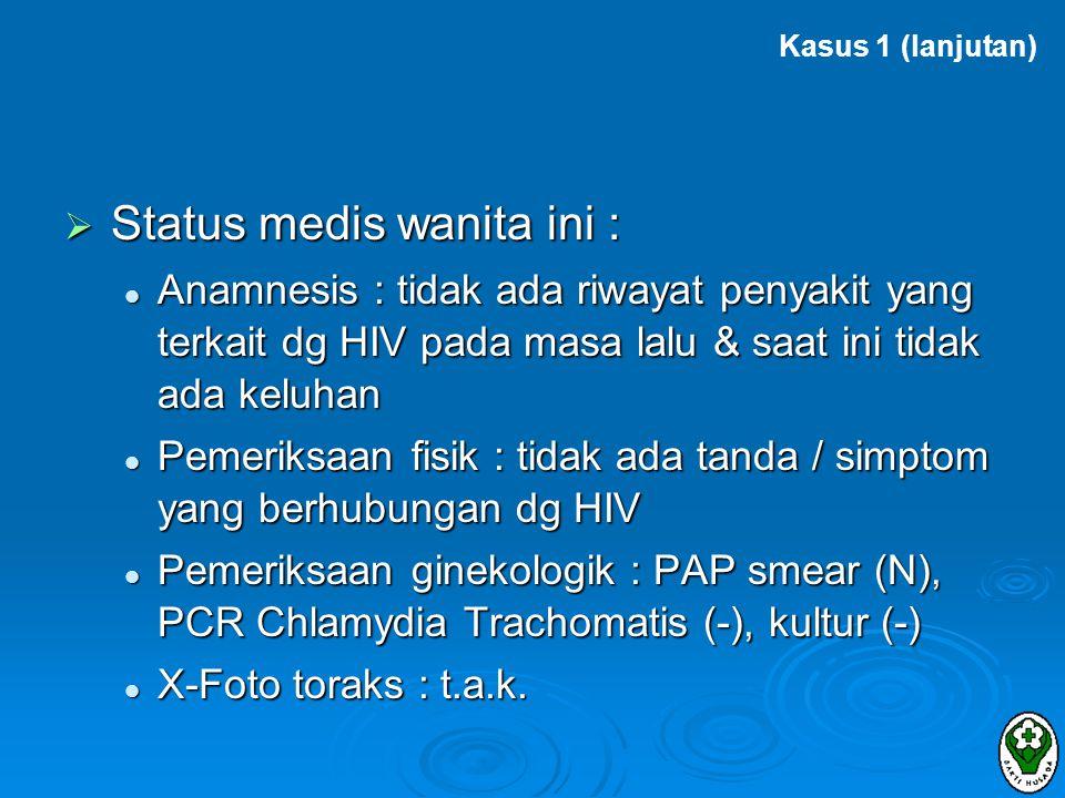 Status medis wanita ini :