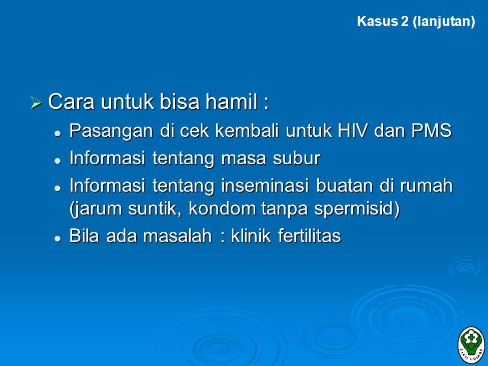 Cara untuk bisa hamil : Pasangan di cek kembali untuk HIV dan PMS