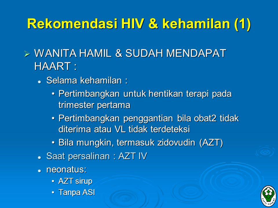 Rekomendasi HIV & kehamilan (1)