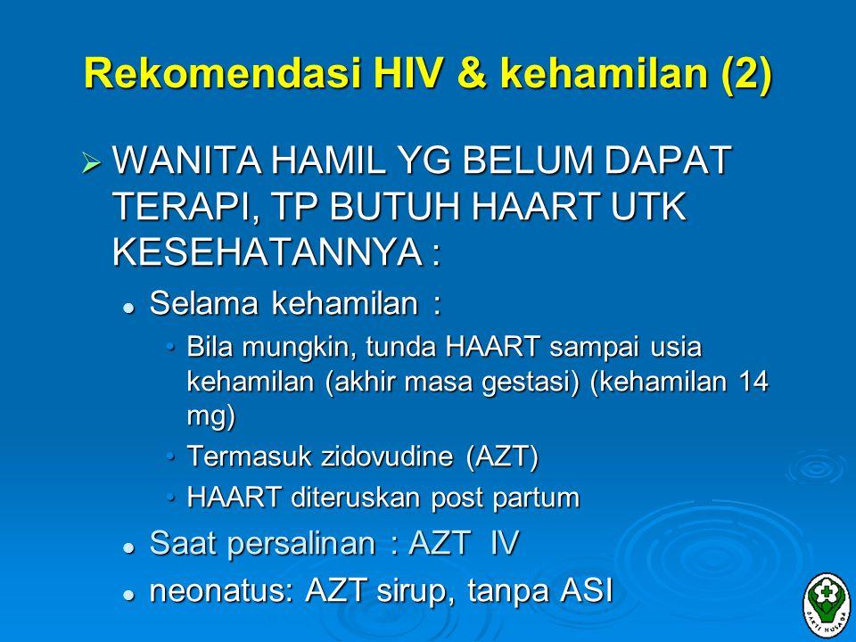 Rekomendasi HIV & kehamilan (2)